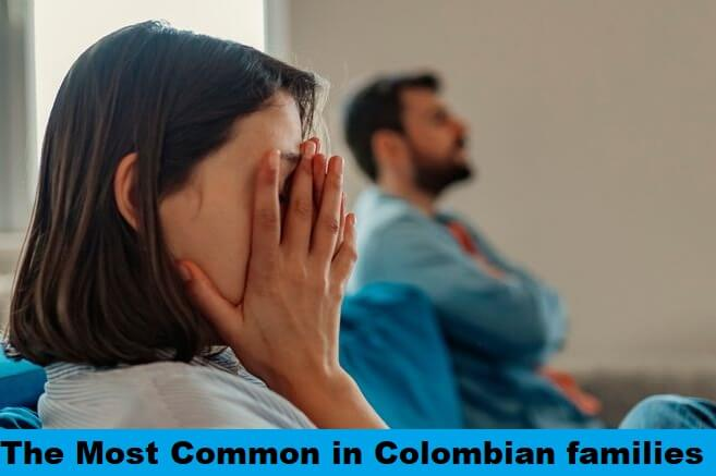 the most common in Colombian families