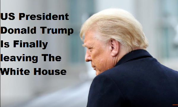 US President Donald Trump is finally leaving the White House