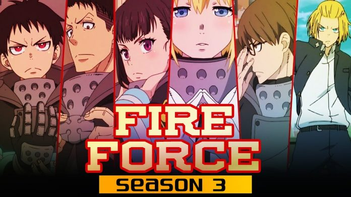 Fire Force Season 3 Release Date, Cast And Plot